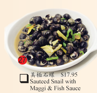 27. Sauteed Snail with Maggie & Fish Sauce