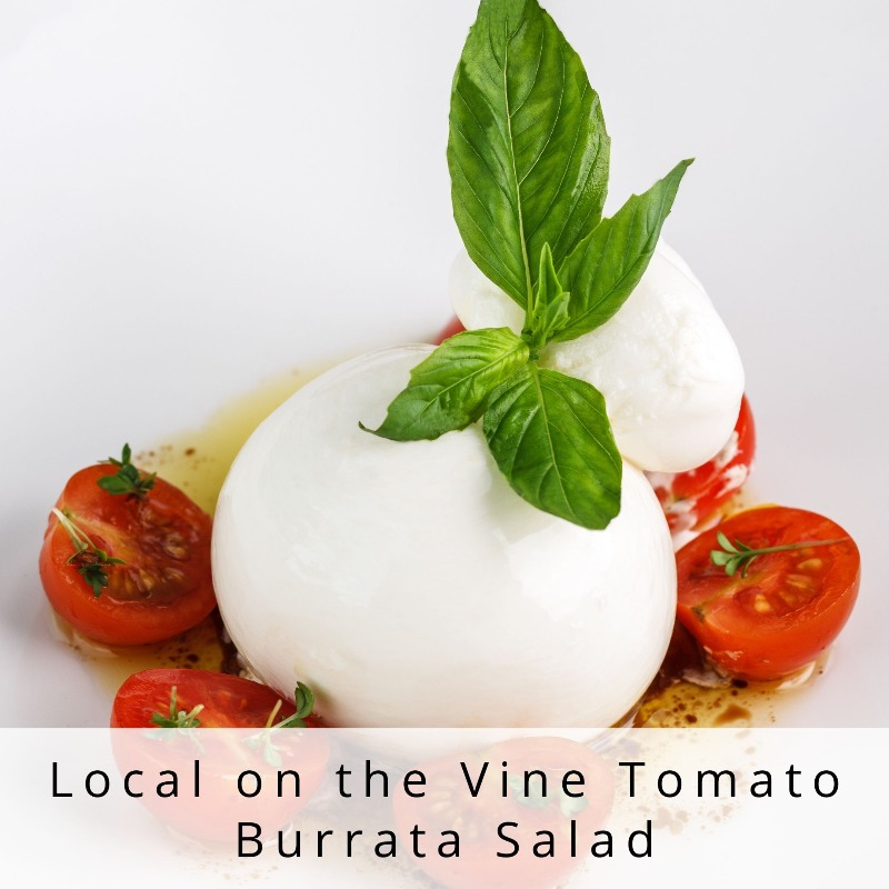 Local on the Vine Tomato Burrata Salad Image