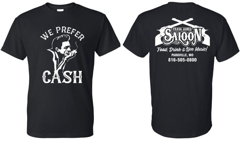 T-Shirt (Short Sleeve): We Prefer Cash Image
