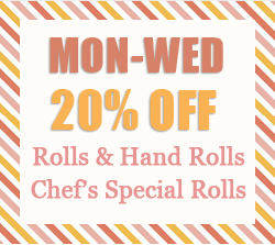 20% Off on Rolls Monday to Wednesday