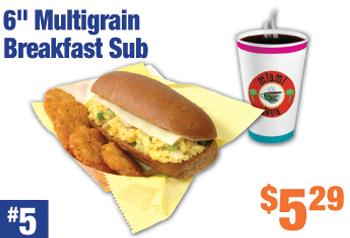 "#5 Multigrain Breakfast 6"" Sub Combo"