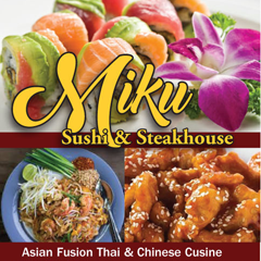 Miku Sushi and Steakhouse (Asian Cuisine)