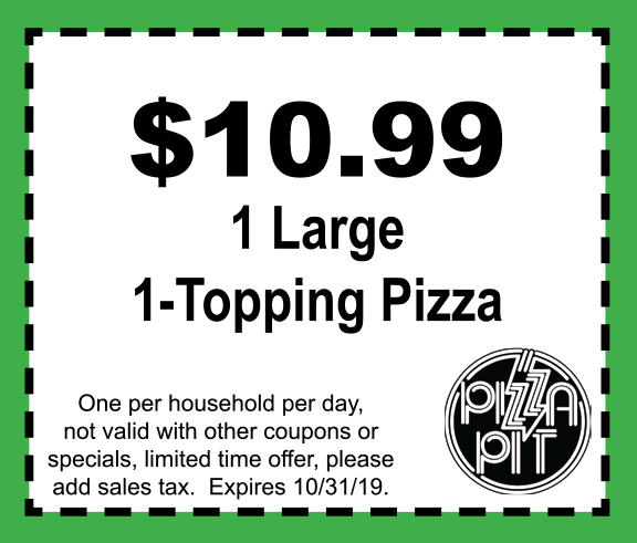 10.99 Large 1 Topping Pizza