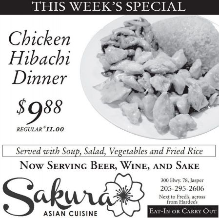 This Week's special, chicken hibachi dinner $9.88. Served with soup, salad, vegetables and fried rice. Eat-in or carry out.